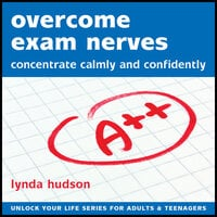 Overcome Exam Nerves - Lynda Hudson