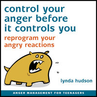 Control Your Anger Before It Controls You - Lynda Hudson