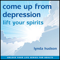 Come Up From Depression - Lynda Hudson
