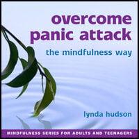 Overcome Panic Attacks - Lynda Hudson