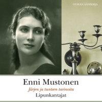 Lipunkantajat - Enni Mustonen