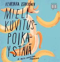 Mielikuvituspoikaystävä ja muita sinkkuelämän perusasioita - Henriikka Rönkkönen