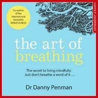 The Art of Breathing - Danny Penman