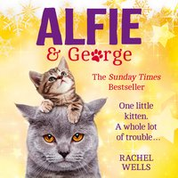 Alfie and George - Rachel Wells