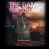 The Game Don't Change - Mazaradi Fox