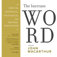 The Inerrant Word - John MacArthur