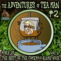 The Adventures of Tea Man, Vol. 2 - Mitchell Pearson