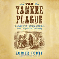 The Yankee Plague - Lorien Foote