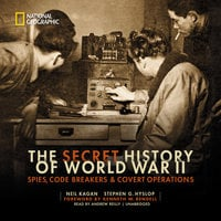 The Secret History of World War II - Stephen G. Hyslop, Neil Kagan