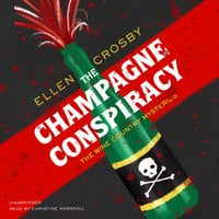 The Champagne Conspiracy - Ellen Crosby
