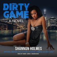 Dirty Game - Shannon Holmes