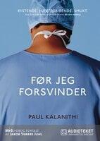 Før jeg forsvinder - Paul Kalanithi