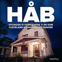 Håb - Hvordan vi overlevede ti år som Cleveland-kidnapperens fanger - Mary Jordan, Kevin Sullivan, Amanda Berry, Gina DeJesus