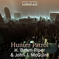 Hunter Patrol - H. Beam Piper