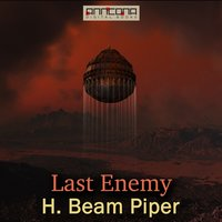 Last Enemy - H. Beam Piper