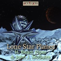 Lone Star Planet - H. Beam Piper,John J. McGuire