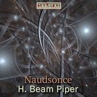 Naudsonce - H. Beam Piper