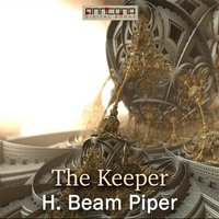 The Keeper - H. Beam Piper