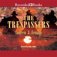 The Trespassers - Andrew J. Fenady