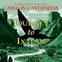 Journey To Ixtlan - Carlos Castaneda