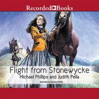 Flight From Stonewycke - Michael Phillips, Judith Pella