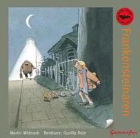 Nelly Rapp och Frankensteinaren - Martin Widmark