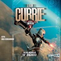 Hayden War. Walkiria w ogniu - Evan Currie