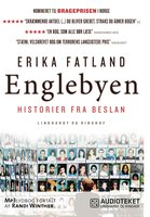 Englebyen - Historier fra Beslan - Erika Fatland