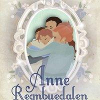 Anne - Regnbuedalen - L.M. Montgomery