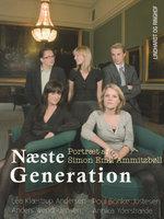 Næste generation - et portræt af Simon Emil Ammitzbøll - Lea Klæstrup Andersen
