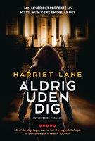 Aldrig uden dig - Harriet Lane