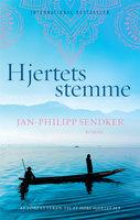 Hjertets stemme - Jan-Philipp Sendker