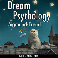 Dream Psychology - Sigmund Freud