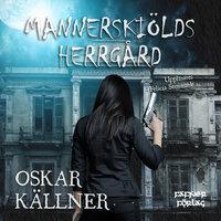 Mannerskiölds herrgård - Oskar Källner