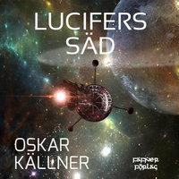 Lucifers säd - Oskar Källner