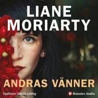 Andras vänner - Liane Moriarty