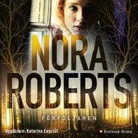 Förföljaren - Nora Roberts