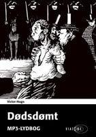 Dødsdømt - Victor Hugo
