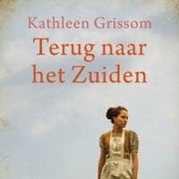 Terug naar het zuiden - Kathleen Grissom