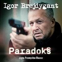 Paradoks - Igor Brejdygant