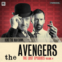 The Avengers - The Lost Episodes 4 - Various Authors