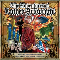 The Adventures of Luther Arkwright - Mark Wright,Bryan Talbot