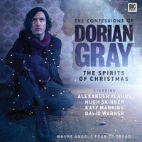 The Confessions of Dorian Gray - The Spirits of Christmas - Alan Flanagan,Tim Leng