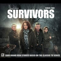 Survivors Series 2 - Louise Jameson, Matt Fitton, Ken Bentley