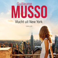 Vlucht uit New York - Guillaume Musso