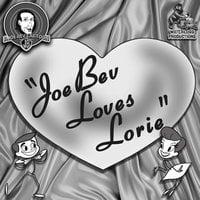 Joe Bev Loves Lorie - Joe Bevilacqua, Pedro Pablo Sacristán, Charles Dawson Butler