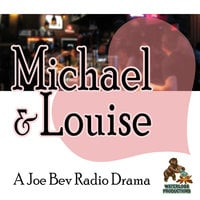 Michael & Louise - Joe Bevilacqua,William Melillo