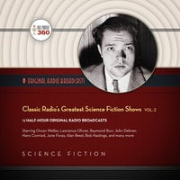 Classic Radio's Greatest Science Fiction Shows, Vol. 2 - Hollywood 360