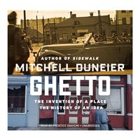 Ghetto - Mitchell Duneier