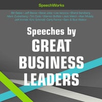 Speeches by Great Business Leaders - SpeechWorks